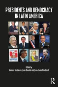 Presidents and Democracy in Latin America