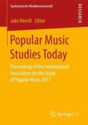 Popular Music Studies Today
