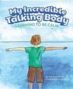 My Incredible Talking Body