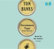 Uncommon Type: Some Stories [Audio]