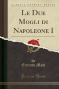 Le Due Mogli Di Napoleone I  [ITA]