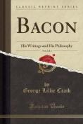 Bacon, Vol. 2 of 3