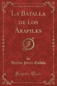 La Batalla de Los Arapiles  [Spanish]