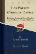 Les Poesies D'Arnaut Daniel [FRE]