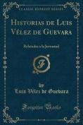 Historias de Luis Velez de Guevara [Spanish]