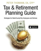 Tax & Retirement Planning Guide  : Strategies for State/County/City Employees and Retirees