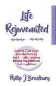 Life Rejuvenated