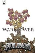 Kulipari: Warflower (Kulipari)