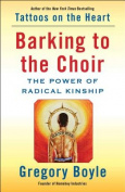 Barking to the Choir