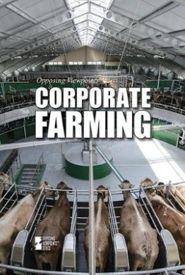 Corporate Farming (Opposing Viewpoints (Paperback))