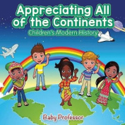 Appreciating All of the Continents Children's Modern History