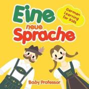 Eine Neue Sprache German Learning for Kids