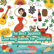 The Best Spanish Learning Games for Children Children's Learn Spanish Books