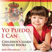 Yo Puedo, I Can Children's Learn Spanish Books