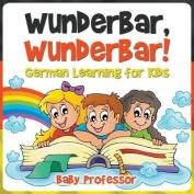 Wunderbar, Wunderbar! German Learning for Kids