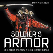 Soldier's Armor Children's Military & War History Books