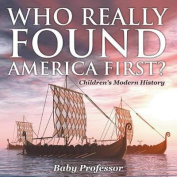 Who Really Found America First? Children's Modern History