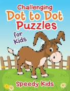 Challenging Dot to Dot Puzzles for Kids