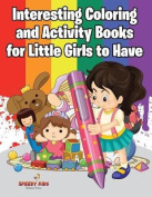 Interesting Coloring and Activity Books for Little Girls to Have