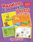 Random Connect the Dots for Kids