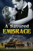 A Savored Embrace: Poetry