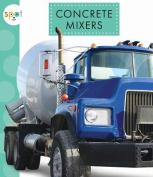 Concrete Mixers [Large Print]
