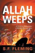 Allah Weeps