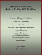 Effective & Professional Business Writing Skills Workbook