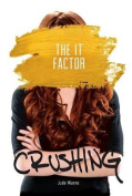The It Factor (Crushing)