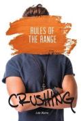 Rules of the Range (Crushing)