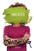 Landlocked (Crushing)