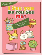 I See You, Do You See Me? Missing Item Adventure Activity Book