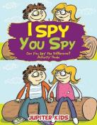 I Spy, You Spy