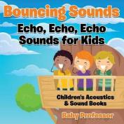 Bouncing Sounds