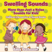 Swelling Sounds