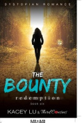 The Bounty - Redemption (Book 6) Dystopian Romance
