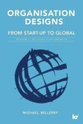 Organisation Designs from Start-Up to Global