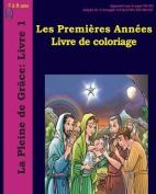 Les Premieres Annees Livre de Coloriage [FRE]