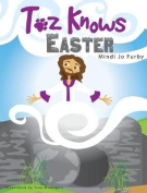 Toz Knows Easter
