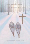 Life and Labors of Bishop Baraga