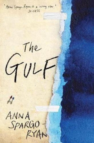 The Gulf by Anna Spargo-Ryan.