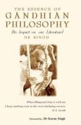 The Essence of Gandhian Philosophy