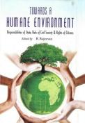 Towards a Humane Environment