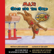 Maxi Goes for the Gold