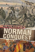 The Split History of the Norman Conquest