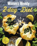 The Australian Women's Weekly 2-Day a Week Diet [Paperback]