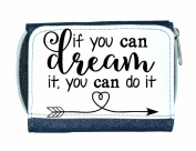 If You Can Dream It You Can Do It Ladies Purse - Blue