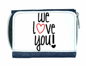 We Love You Ladies Purse - Blue