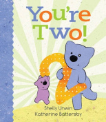 You'Re Two! [Board book]
