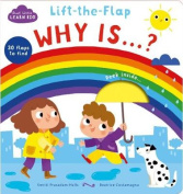Start Little Learn Big Lift-the-Flap Why Is...? [Board book]